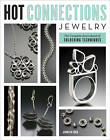 Hot Connections Jewelry by Jennifer Chin (Paperback, 2011)