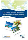 CTH Travel Agency and Tour Guiding Operations: Study Text by BPP Learning Media (Paperback, 2010)