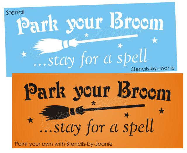 Joanie Stencil Park Broom Stay Spell Halloween Prim Witch Sign Crafts U paint