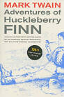 Adventures of Huckleberry Finn: The only authoritative text based on the complete, original manuscript by Mark Twain (Paperback, 2010)