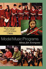 Model Music Programs: Ideas for Everyone by The National Association for Music Education, MENC (Hardback, 2007)