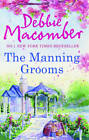 Manning Grooms: Bride on the Loose / Same Time, Next Year by Debbie Macomber (Paperback, 2012)
