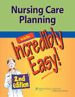 Nursing Care Planning Made Incredibly Easy! by Lippincott Williams and Wilkins (Paperback, 2012)