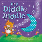 Hey Diddle Diddle! by Little Tiger Press Group (Board book, 2012)