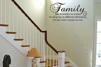 FAMILY.. LIKE BRANCHES ON A TREE... Vinyl Wall Decal Sticker Art Quote