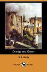 Orange and Green (Dodo Press) by G. A. Henty (Paperback, 2007)