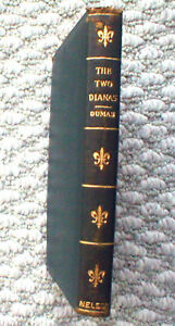 Dumas-The-TWO-DIANAS-Vintage-Book-Nelson-1900