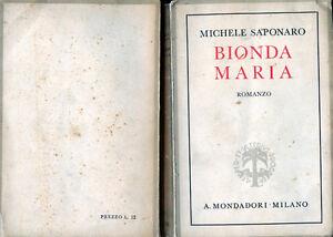MICHELE-SAPONARO-034-BIONDA-MARIA-034-A-MONDADORI-MlLANO