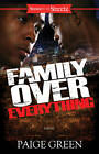Family Over Everything by Paige Green (Paperback, 2013)