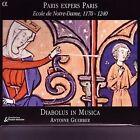 Paris expers Paris: Ecole Notre-dame, 1170-1240 (2006)