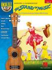 Ukulele Play-Along: The Sound of Music: Volume 9 by Richard Rodgers (Paperback, 2012)