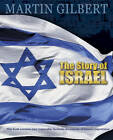 Story Of Israel:  From Theodor Herzl to the Roadmap for Peace by Martin Gilbert (Hardback, 2011)