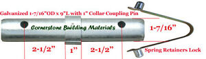 "Two Scaffold Coupling Pin 1-7/16""OD x 9""L with 1"" Collar & Two Spring Retainers"