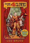 Case with Four Clowns: A Sergeant Beef Mystery by Leo Bruce (Paperback, 2010)