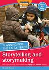 Planning for the Early Years: Storytelling and Story Making by Judith Stevens (Paperback, 2012)