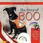The Story of Boo, a Series of Books: Noah and the Search Dogs by Patricia Abrams (Paperback / softback, 2012)