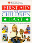 First Aid for Children Fast by Dorling Kindersley Ltd (Paperback, 1994)