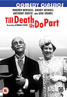 Till Death Us Do Part (DVD, 2006)