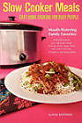 Slow Cooker Meals: Easy Home Cooking for Busy People by Neal Bertrand (Paperback / softback, 2011)