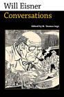 WIll Eisner: Conversations by University Press of Mississippi (Hardback, 2011)
