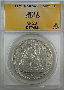 1871-Seated-Liberty-Silver-Dollar-ANACS-VF-20-Details-Cleaned