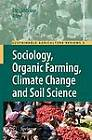 Sociology, Organic Farming, Climate Change and Soil Science by Springer (Paperback, 2012)