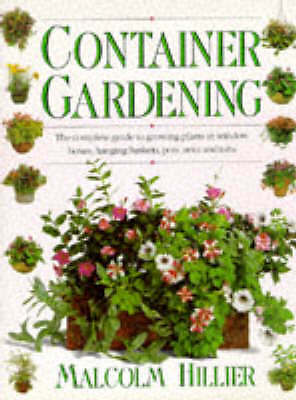"""""""AS NEW"""" CONTAINER GARDENING, Hillier, Malcolm., Book"""