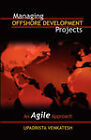 Managing Offshore Development Projects: An Agile Approach by Venkatesh Upadrista (Paperback / softback, 2008)