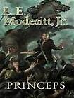 Princeps by L. E. Modesitt (CD-Audio, 2012)