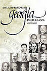The Governors Of Georgia: Third Edition 1754-2004 by James F. Cook (Paperback, 2009)