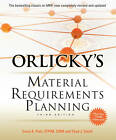 Orlicky's Material Requirements Planning by Carol A. Ptak, Chad Smith (Hardback, 2011)