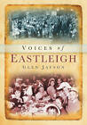 Voices of Eastleigh by Glen Jayson (Paperback, 2012)