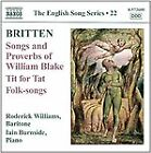 Benjamin Britten - Britten: Songs and Proverbs of William Blake; Tit for Tat; Folk-songs (2012)