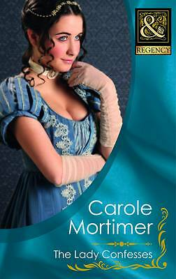 The Lady Confesses (Mills & Boon Historical), Mortimer, Carole   Paperback Book