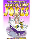 The Mammoth Book of Really Silly Jokes: Humour for the Whole Family by Geoff Tibballs (Paperback, 2011)