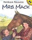 Mrs. Mack by Patricia Polacco (Paperback)