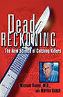 Dead Reckoning: the New Science of Catching Killers by Michael M. Baden, Marion Reach (Paperback, 2002)
