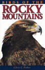 Birds of the Rocky Mountains by Chris Fisher (Paperback, 1997)