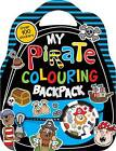 Colouring and Sticker Books: My Pirate Colouring Backpack by Make Believe Ideas (Paperback, 2013)