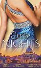 Exotic Nights by Lynn Raye Harris, Natalie Anderson, Abby Green (Paperback, 2013)
