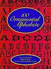 100 Ornamental Alphabets by Dan X. Solo (Paperback, 2003)