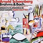 Schoenberg: Brahms & Bach Orchestrations (2010)