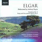 Sir Edward Elgar - Elgar / Payne: Symphony No. 3; Pomp and Circumstance March No. 6 (2008)
