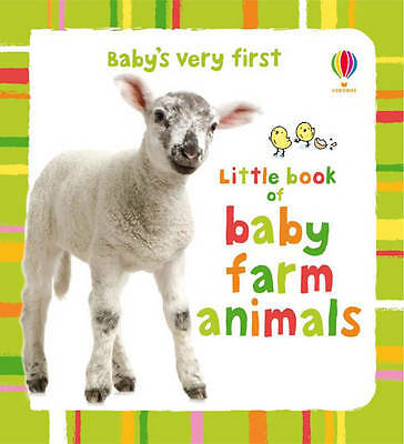 Kate Rimmer, Baby's Very First Little Book of Baby's Farm Animals (Baby's Very F
