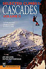 Selected Climbs in the Cascades: v. 2 by Jim Nelson (Paperback, 2004)
