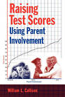 Raising Test Scores Using Parent Involvement by William L. Callison (Paperback, 2004)