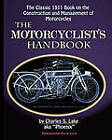 The Motorcyclist's Handbook by Charles S Lake (Paperback / softback, 2011)