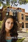 The Witness by Deborah A Hodge (Paperback / softback, 2011)