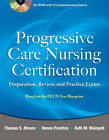 Progressive Care Nursing Certification: Preparation, Review, and Practice Exams by Thomas Ahrens (Mixed media product, 2011)