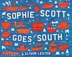 Sophie Scott Goes South by Alison Lester (Hardback, 2012)